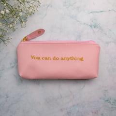Estojo You can do anything!